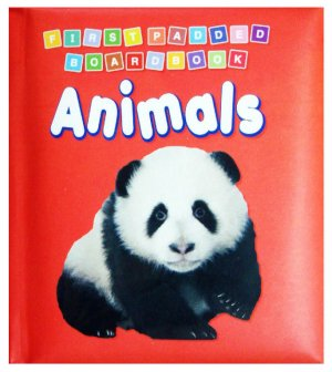 First Padded Board Book Animals (2+)